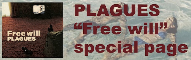 PLAGUES Free will 特設ページ